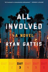 Foto Cover di All Involved, Ebook inglese di Ryan Gattis, edito da HarperCollins