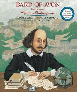 Bard of Avon: The Story of William Shakespeare - Diane Stanley,Peter Vennema - cover