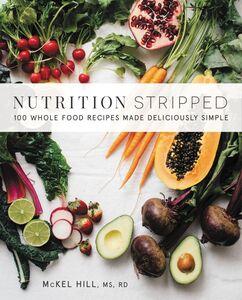 Foto Cover di Nutrition Stripped, Ebook inglese di McKel Hill, edito da HarperCollins