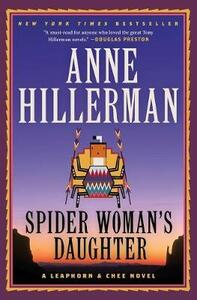 Spider Woman's Daughter: A Leaphorn & Chee Novel - Anne Hillerman - cover