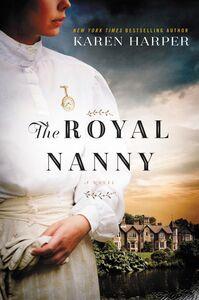 Foto Cover di The Royal Nanny, Ebook inglese di Karen Harper, edito da HarperCollins