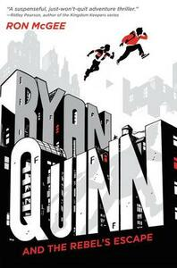 Ryan Quinn And The Rebel's Escape - Ron McGee - cover