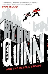 Ebook in inglese Ryan Quinn and the Rebel's Escape McGee, Ron