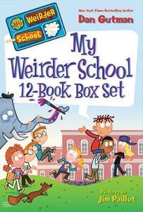 My Weirder School 12-Book Box Set: Books 1-12 - Dan Gutman - cover