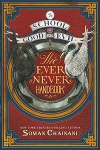 The School for Good and Evil: The Ever Never Handbook - Soman Chainani - cover