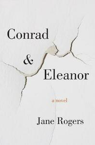 Conrad & Eleanor - Jane Rogers - cover