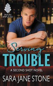 Foto Cover di Serving Trouble, Ebook inglese di Sara Jane Stone, edito da HarperCollins