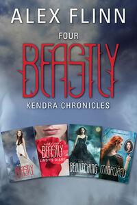 Foto Cover di Four Beastly Kendra Chronicles, Ebook inglese di Alex Flinn, edito da HarperCollins