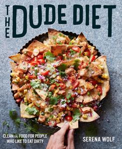 Ebook in inglese The Dude Diet Wolf, Serena