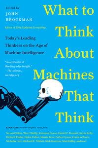 Foto Cover di What to Think About Machines That Think, Ebook inglese di Mr. John Brockman, edito da HarperCollins