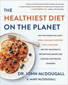 Ebook in inglese The Healthiest Diet on the Planet McDougall, Dr. John