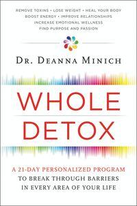 Foto Cover di Whole Detox, Ebook inglese di Deanna Minich, edito da HarperCollins