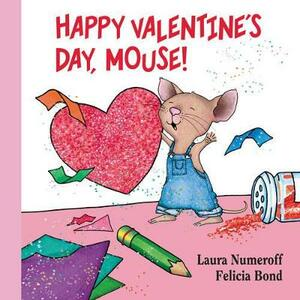 Happy Valentine's Day, Mouse! Lap Edition - Laura Numeroff - cover