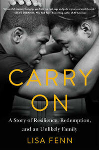 Carry On: A Story of Resilience, Redemption, and an Unlikely Family - Lisa Fenn - cover