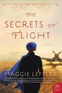 Foto Cover di The Secrets of Flight, Ebook inglese di Maggie Leffler, edito da HarperCollins