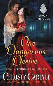 Foto Cover di One Dangerous Desire, Ebook inglese di Christy Carlyle, edito da HarperCollins