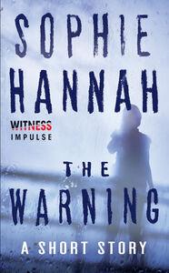 Foto Cover di The Warning, Ebook inglese di Sophie Hannah, edito da HarperCollins