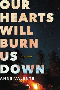 Ebook in inglese Our Hearts Will Burn Us Down Valente, Anne