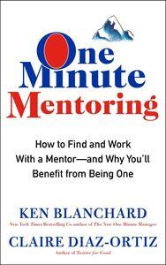 Ebook in inglese One Minute Mentoring Blanchard, Ken , Diaz-Ortiz, Claire