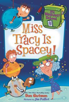 My Weirdest School #9: Miss Tracy Is Spacey!