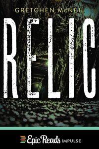 Foto Cover di Relic, Ebook inglese di Gretchen McNeil, edito da HarperCollins