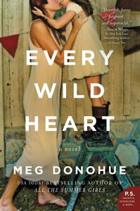 Ebook in inglese Every Wild Heart Donohue, Meg