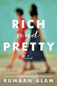 Rich and Pretty - Rumaan Alam - cover