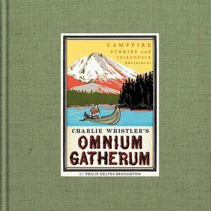 Foto Cover di Charlie Whistler's Omnium Gatherum, Ebook inglese di Philip Delves Broughton, edito da HarperCollins