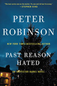 Past Reason Hated: An Inspector Banks Novel - Peter Robinson - cover