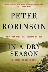In a Dry Season: An Inspector Banks Novel - Peter Robinson - cover