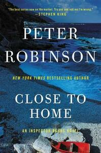 Close to Home - Peter Robinson - cover