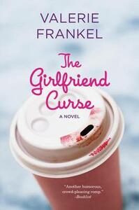 The Girlfriend Curse - Valerie Frankel - cover