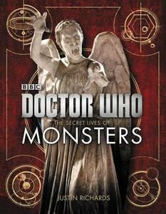 Doctor Who: The Secret Lives of Monsters - Justin Richards - cover