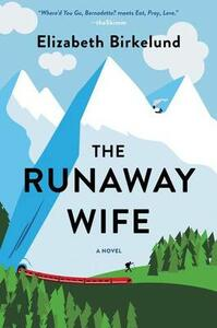 The Runaway Wife - Elizabeth Birkelund - cover