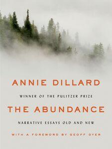 Foto Cover di The Abundance, Ebook inglese di Annie Dillard, edito da HarperCollins