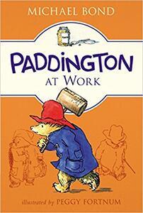 Paddington at Work - Michael Bond - cover