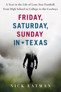 Ebook in inglese Friday, Saturday, Sunday in Texas Eatman, Nick
