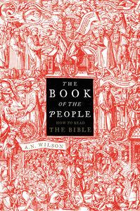 Foto Cover di The Book Of The People, Ebook inglese di A.N. Wilson, edito da HarperCollins