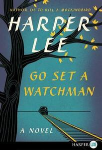 Go Set a Watchman - Harper Lee - cover