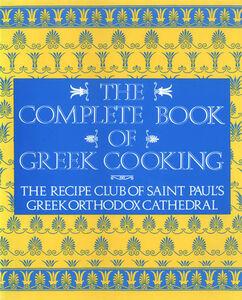 Foto Cover di The Complete Book of Greek Cooking, Ebook inglese di Recipe Club of St. Paul's Church, edito da HarperCollins