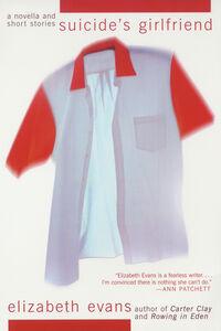 Foto Cover di Suicide's Girlfriend, Ebook inglese di Elizabeth Evans, edito da HarperCollins