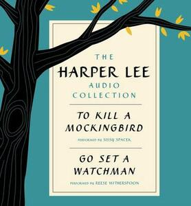 The Harper Lee Audio Collection: To Kill a Mockingbird and Go Set a Watchman - Harper Lee - cover