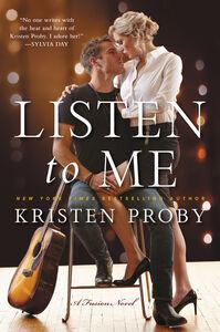 Foto Cover di Listen to Me, Ebook inglese di Kristen Proby, edito da HarperCollins