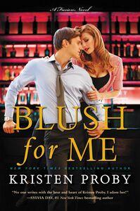 Foto Cover di Blush for Me, Ebook inglese di Kristen Proby, edito da HarperCollins