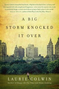 Foto Cover di A Big Storm Knocked It Over, Ebook inglese di Laurie Colwin, edito da HarperCollins