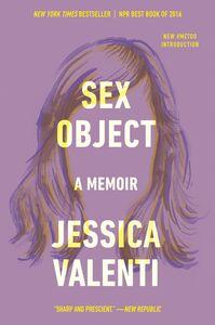 Foto Cover di Sex Object, Ebook inglese di Jessica Valenti, edito da HarperCollins
