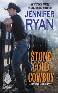 Stone Cold Cowboy: A Montana Men Novel - Jennifer Ryan - cover