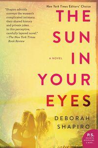 Foto Cover di The Sun in Your Eyes, Ebook inglese di Deborah Shapiro, edito da HarperCollins