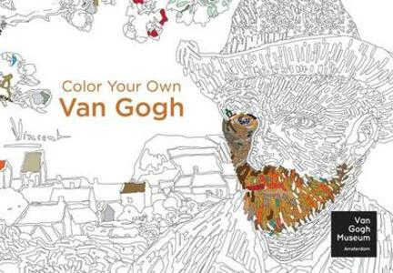 Color Your Own Van Gogh - Van Gogh Museum Amsterdam - cover