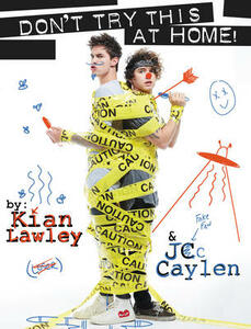 Kian and Jc: Don't Try This at Home! - Kian Lawley,Jc Caylen - cover